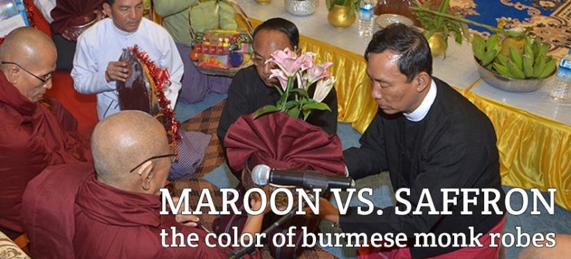 maroon vs. saffron burmese monk robes